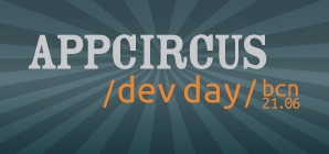 AppCircus Dev Day Barcelona 2012